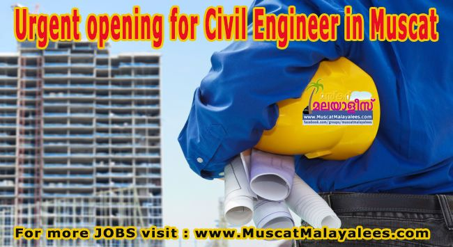 Urgent opening for Civil Engineer in Muscat